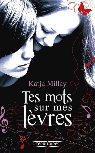 [Millay, Katja] Tes mots sur les lèvres Tes-mo12