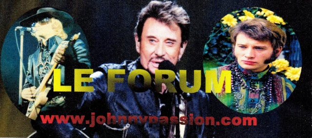 Le forum de johnnypassion.com