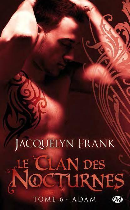 FRANK Jacquelyn - NIGHTWALKERS (LE CLAN DES NOCTURNES) - Tome 6 : Adam 14779010