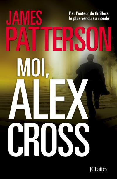 PATTERSON James - Moi Alex Cross 1507-110