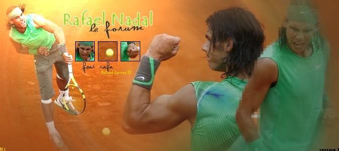 Rafael Nadal : 1# forum