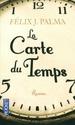 [Palma, Félix J.] La Carte du Temps  415cre10