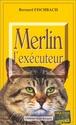 [Fischbach Bernard] Merlin l'éxécuteur  510ba110