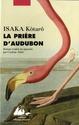 [Isaka, Kôtarô] La prière d'Audubon 51gwbe10
