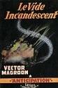 [Magroon, Vector] Le vide incandescent Fna00710