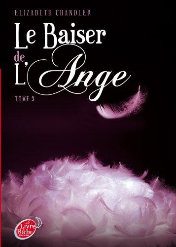 Le baiser de l'ange, 3 Ames soeurs (Elizabeth Chandler) 41c7ug10