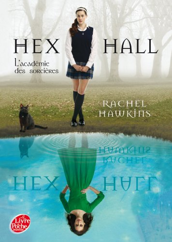 [Hawkins, Rachel] Hex Hall - Tome 1: L'académie des sorcières 51g-z410