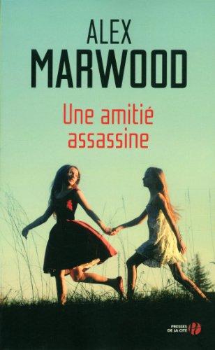 [Marwood, Alex] Une amitié assassine Amitia11