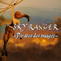 Sky Ranger - Pirates des nuages