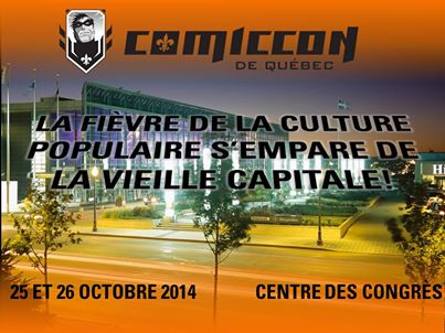 Quebec comic con  25-26 Octobre 2014  14916510