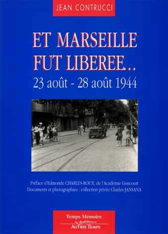 Libération de Marseille. Et_mar10
