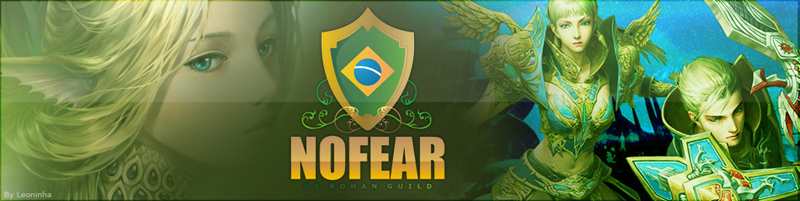 ..:: Guild Evolution NOFEAR - Rohan Online ::..