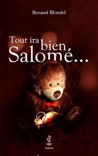 TOUT IRA BIEN SALOME de Renaud Blondel Tout_i10