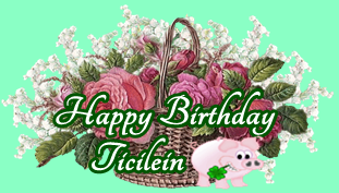 Happy Birthday Ticilein Ticile10