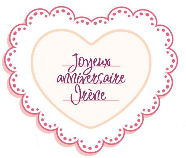 Joyeux Anniversaire Irène ! Annive11