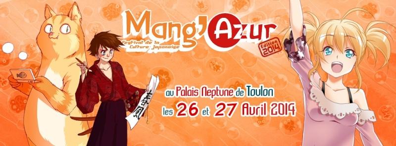 Mang'azur - Toulon, Palais Neptune - 26 et 27 Avril 2014 - News : Photos =) Bannic10