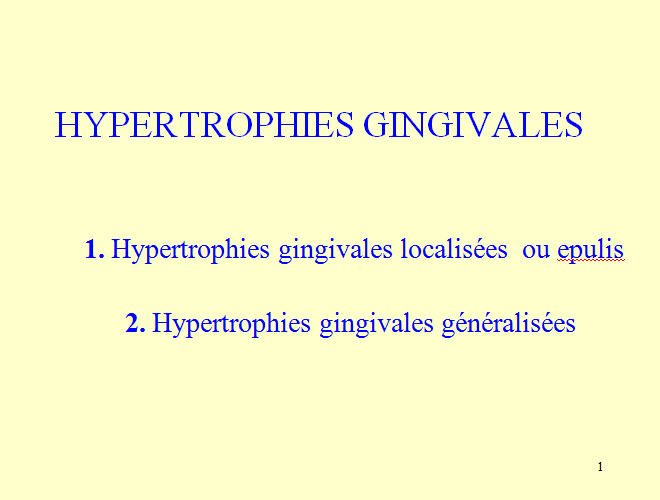 HYPERTROPHIES GINGIVALES Hypgin10