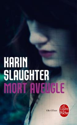 [Slaughter, Karin] Mort aveugle 97822517