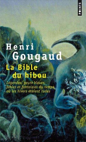 [Gougaud, Henri] La Bible du hibou 97827510