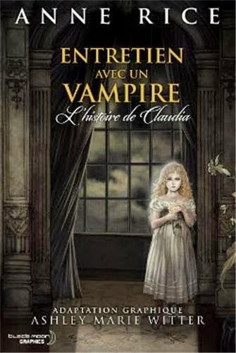 Entretien avec un vampire: L'Histoire de Claudia [Rice, Anne & Witter, Ashley Marie] Entret10
