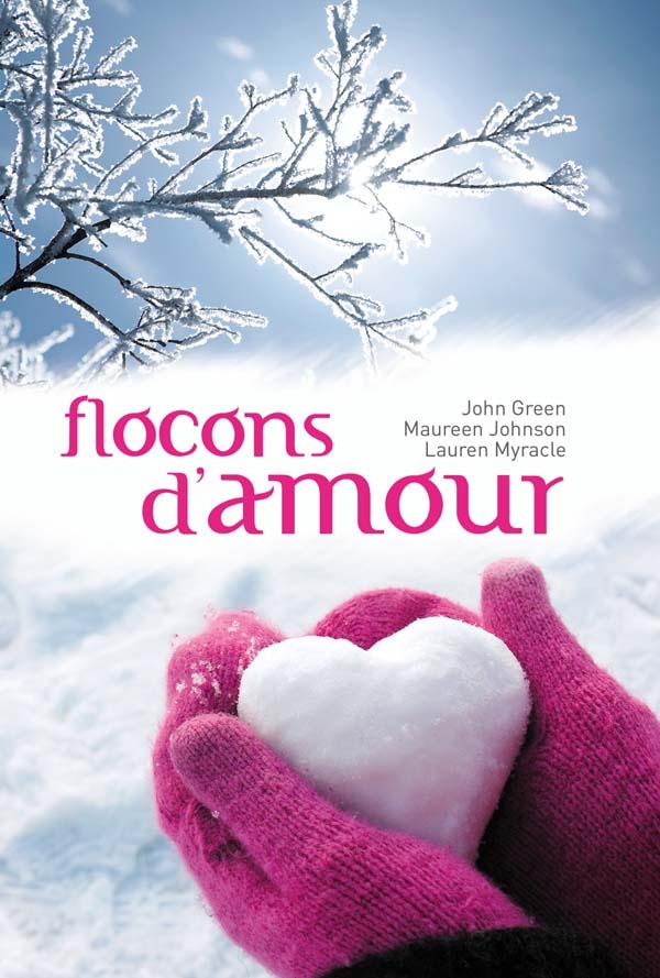[Green, John; Johnson, Maureen & Myracle, Lauren] Flocons d'amour Logo_110