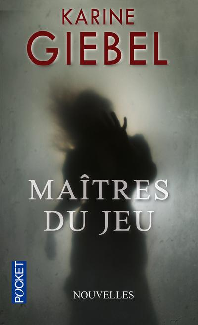 [Giebel, Karine] Maîtres du jeu (Nouvelles) Maitre11