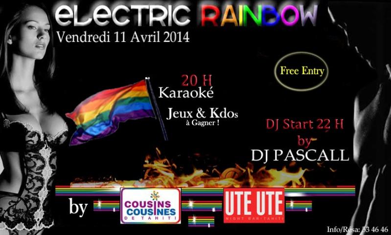 Soirée ELECTRIC RAINBOW Vendredi 11 avril 2014 au Ute Ute Night Bar Tahiti Electr10