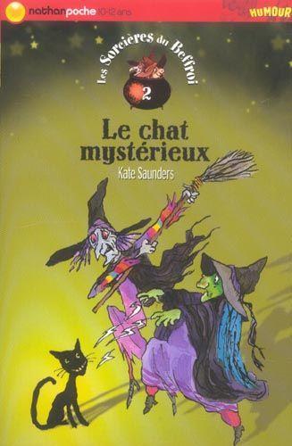 [Saunders, Kate] Les sorcières du beffroi - Tome 2: Le chat mystérieux 83757710