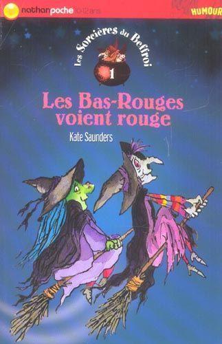 [Saunders, Kate] Les sorcières du beffroi - Tome 1: Les bas-rouges voient rouge Bas11