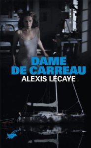 [Lecaye, Alexis] les dames - tome 3: Dame de carreau Carrea10