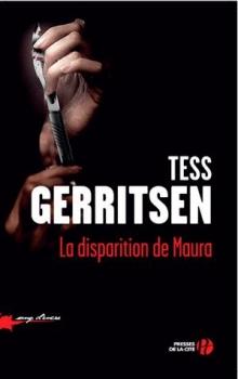 [Gerritsen, Tess] Jane Rizzoli & Maura Isles - Tome 8: La disparition de Maura Couv3410