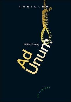 [Fossey, Didier] Ad Unum Couv3510