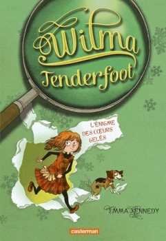 [Kennedy, Emma] Wilma Tenderfoot - Tome 1: L'énigme des coeurs gelés Couv7310