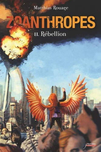 [Editions Scrineo Jeunesse] Zoanthropes, tome 2 : Rébellion de Mathias Rouage. Zoan10