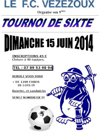 9ème TOURNOI DE SIXTE du FC Vézézoux : DIMANCHE 15 JUIN 2014 Affich14