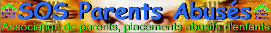 SOS PARENTS ABUSES (Association)  Forum Fermé