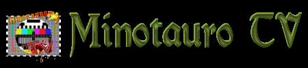 MINOTAURO TV