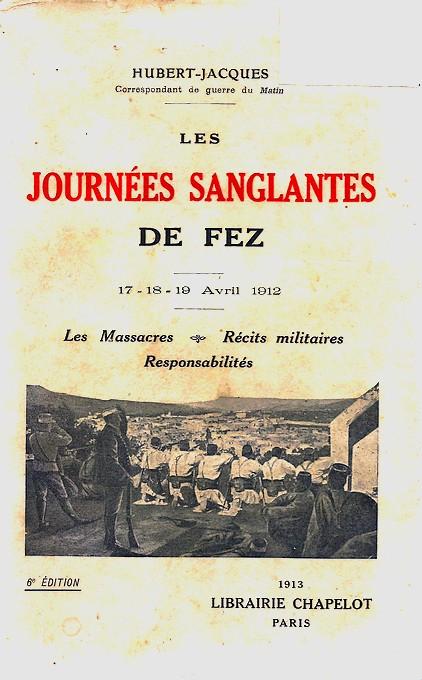 HUBERT-JACQUES : Les journées sanglantes de fez, avril 1912. Bascan10