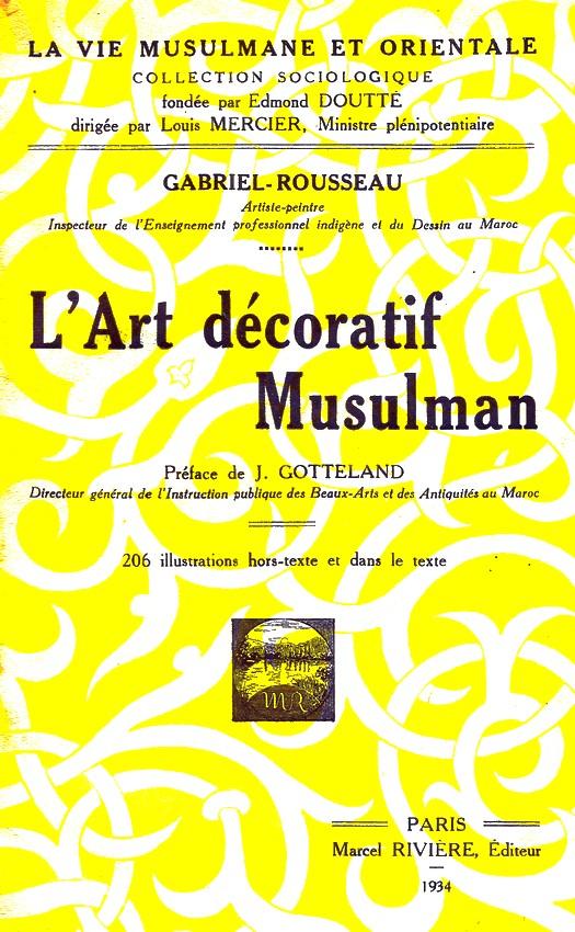 L'Art décoratif musulman, Gabriel-Rousseau, 1934 Dscan129
