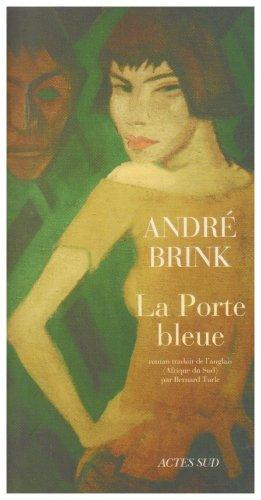 [Brink, André] La porte bleue - Dans le miroir - Appassionata 41ilcw10