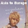 ~ Asia To Europe ~
