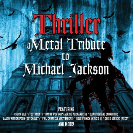 Thriller: A Metal Tribute to Michael Jackson Thrill10