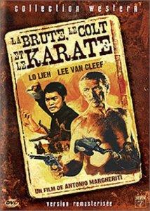 La brute , le colt et le karaté . 1974 . Antonio Margheriti 2014310