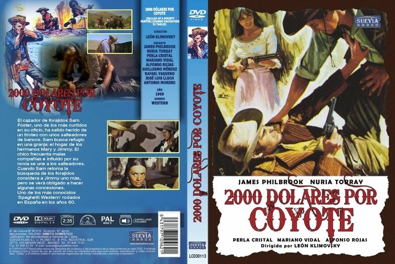 2.000 dolares por Coyote / Django cacciatore di taglie . 1966 . Leon Klimovsky  . Jaquet10
