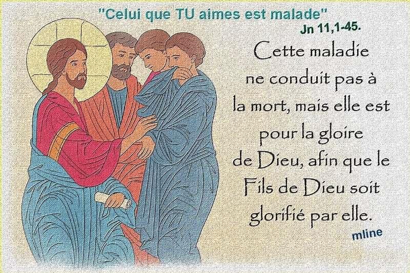 """5ème semaine de Carême  """"Bonne Nouvelle de Jésus Christ Paroles/méditations/Prières"""" Malade10"""
