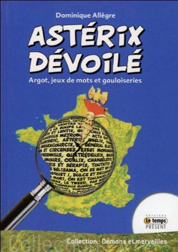 Les astuces d'Astérix - Argot, jeux de mots et gauloiseries (14/01/2014) 51sizc10