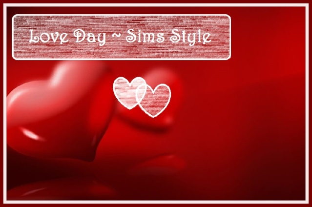 Love is in the Air - Time for Love Day ~ Sims Style! Heart_10