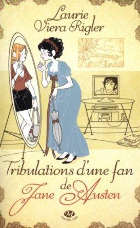 TRIBULATIONS D'UNE FAN DE JANE AUSTEN de Laurie Viera Rigler 511zao10