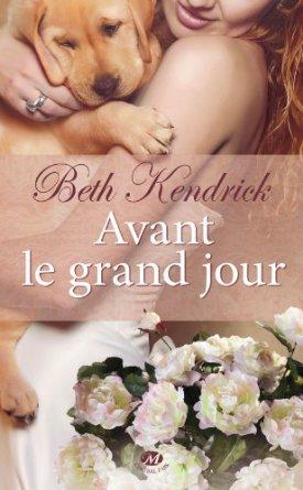 AVANT LE GRAND JOUR de Beth Kendrick 51hhqa10