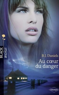 AU COEUR DU DANGER de B.J. Daniels Arton510
